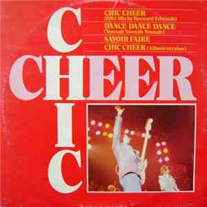Chic - Chic Cheer (1984 Mix by Bernard Edwards) mp3