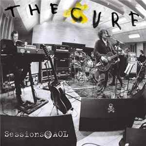 The Cure - Sessions@AOL mp3
