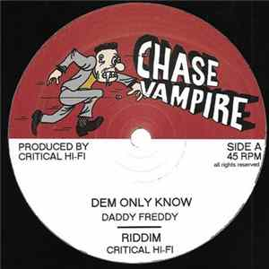 Daddy Freddy, Junior Roy - Dem Only Know / We Nah Need mp3