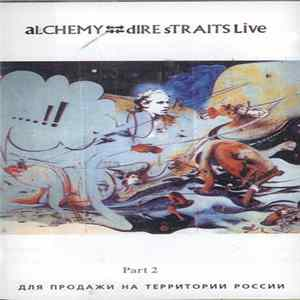 Dire Straits - Alchemy - Dire Straits Live - Part 2 mp3