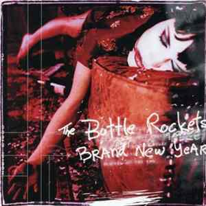 The Bottle Rockets - Brand New Year mp3