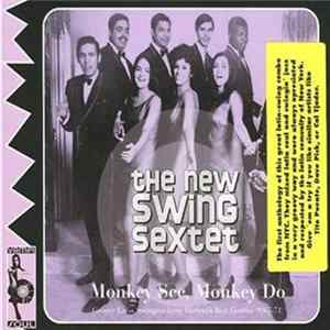 The New Swing Sextet - Monkey See, Monkey Do mp3