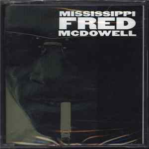 Mississippi Fred McDowell - Mississippi Fred McDowell mp3