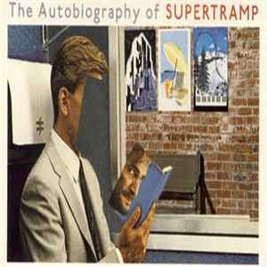 Supertramp - The Autobiography Of Supertramp mp3