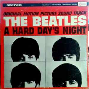 The Beatles - A Hard Day's Night (Original Motion Picture Sound Track) mp3