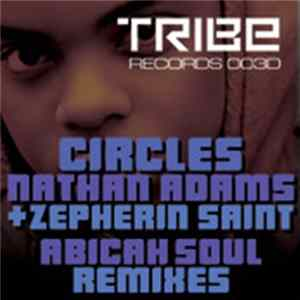 Nathan Adams + Zepherin Saint - Circles (Abicah Soul Remixes) mp3