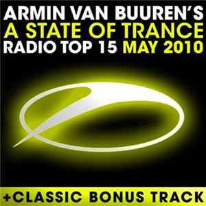 Armin van Buuren - A State Of Trance Radio Top 15 - May 2010 mp3