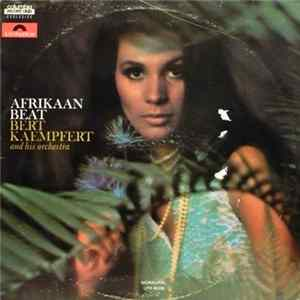 Bert Kaempfert And His Orchestra - Afrikaan Beat mp3
