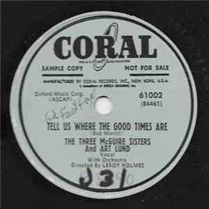 The Three McGuire Sisters And Art Lund - Tell Us Where The Good Times Are / Hey! Mister Cotton-Picker mp3