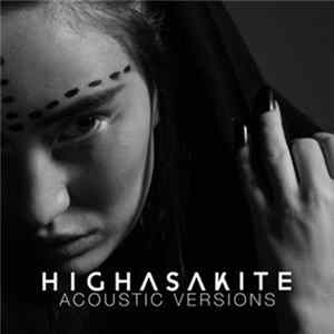 Highasakite - Acoustic Versions mp3