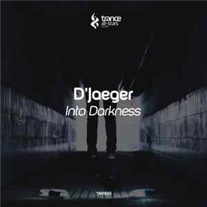 D'Jaeger - Into Darkness mp3