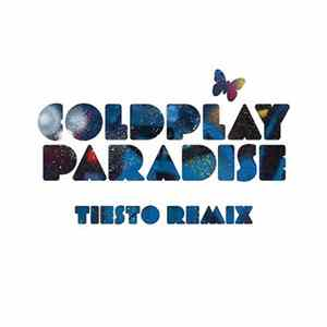 Coldplay - Paradise (Tiësto Remix) mp3