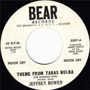 Jeffrey Bowen - Theme From Taras Bulba (The Wishing Star) / We Will Never Be As Young As This Again mp3